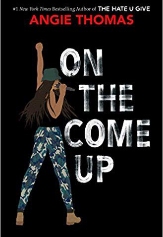 """On the Come Up"" by Angie Thomas"