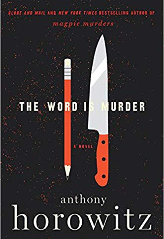 """The Word is Murder"" by Anthony Horowitz"