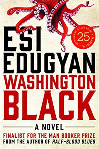 """Washington Black"" by Esi Edugyan"