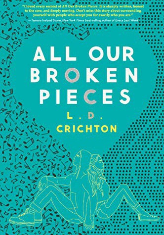 """All Our Broken Pieces"" by LD Crichton"